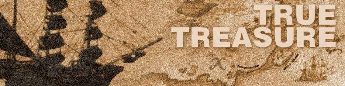 Apr 4 - True Treasure
