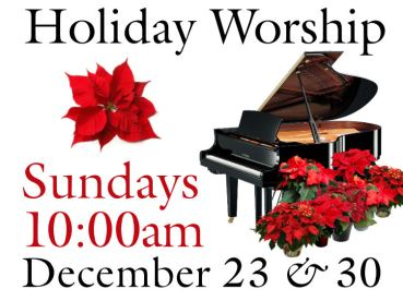 Holiday Worship Schedule
