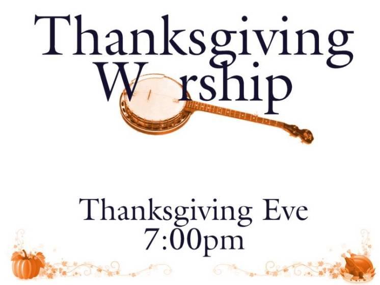Thanksgiving Worship 2016